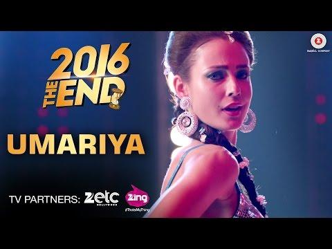 Umariya Lyrics - 2016 The End   Lyla