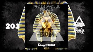 NOISEWALL - PHARAOH #203 EDM electronic dance music records 2015