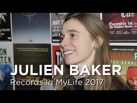 Julien Baker on Records In My Life 2017