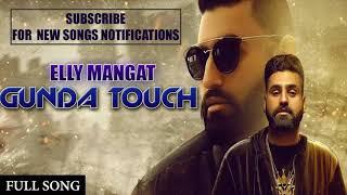 Gunda Touch – Elly Mangat