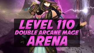 Level 110 Double Arcane Mage 2v2 Arena - Legion PvP