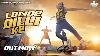 LONDE DILLI KE – LIL GOLU Video HD