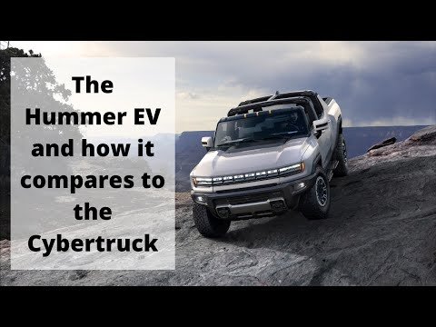 The Hummer EV and how it compares to the Cybertruck