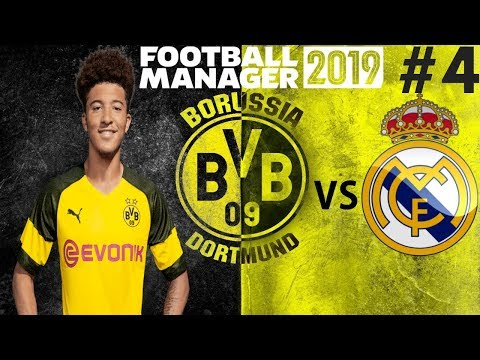 MASSIVE GAME VS REAL MADRID | Borussia Dortmund Career Mode | Football Manager 2019 Let's Play #4