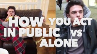 How You Act in Public VS Alone | Brent Rivera
