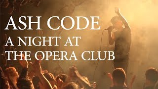 Ash Code - A night at the Opera Club (Live in Saint Petersburg)