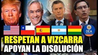 DIPLOMATICOS DEL MUNDO SE PRONUNCIAN Y RESPETAN DECISION DE VIZCARRA TRAS CERRAR EL CONGRESO