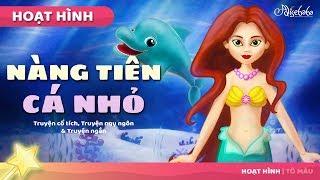 Nàng Tiên Cá Nhỏ câu chuyện cổ tích - Truyện cổ tích việt nam - Hoạt hình