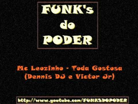 Baixar MC Leozinho - Toda gostosa (Dennis DJ e Victor JR) MUSICA NOVA