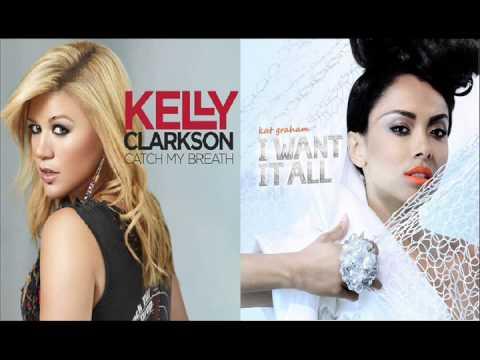 kelly clarkson vs Kat Graham   I Want It All Catch My Breath