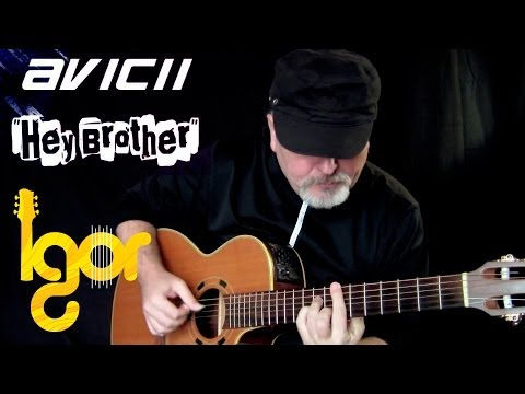 Baixar Hey Brother - Avicii - Igor Presnyakov - acoustic fingerstyle guitar