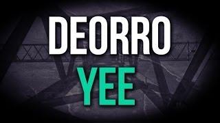 Deorro - Yee (Original Mix)