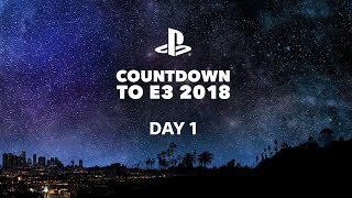 Countdown to E3: Day 1