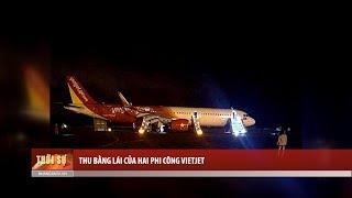 Thu bằng lái của hai phi công Vietjet