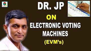 Jaya Prakash Narayan On How EVM's Works-Exclusive..