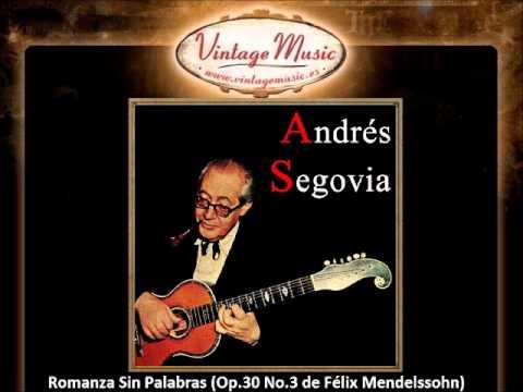 Andrés Segovia - Romanza Sin Palabras (Félix Mendelssohn)(VintageMusic.es).