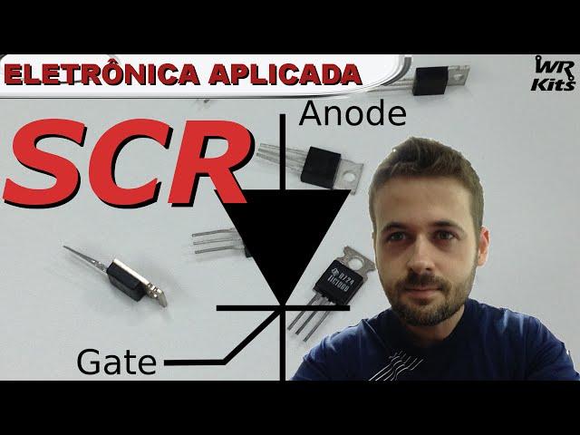 SCR | Eletrônica Aplicada #10