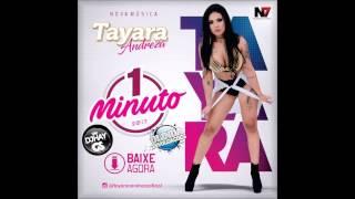 TAYARA ANDREZA - 1 MINUTO (ÁUDIO OFICIAL)