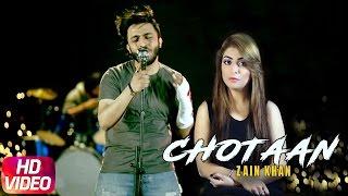Chotaan – Zain Khan