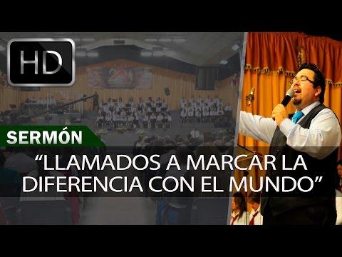 Llamados a marcar la diferencia con el mundo / Sermones Menap [HD]