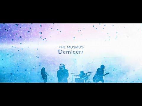 THE MUSMUS 「Demiçeri」