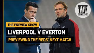 Liverpool v Everton | The Preview Show