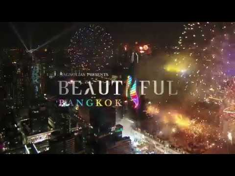 'Beautiful Bangkok 2018 by Magnolias @Ratchaprasong'