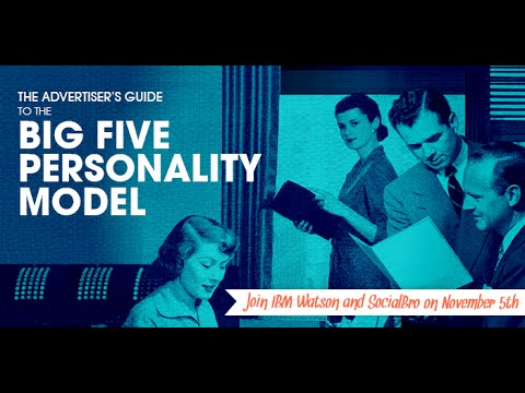 [WEBINAR] Advertiser's Guide To The Big 5 Personality Model