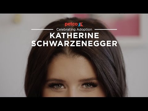 "Petco today released a new video in their ""Think Adoption First"" series starring New York Times best-selling author, lifestyle blogger and pet parent, Katherine Schwarzenegger"
