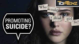 "10 Reasons ""13 Reasons Why"" is Actually Bad for Society"