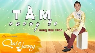 Tằm Vương Tơ | Lương Hữu Minh