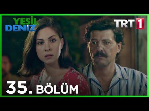 Yeşil Deniz (35.Bölüm YENİ) | 17 Ağustos Son Bölüm Full HD 1080p Tek Parça Dizi İzle