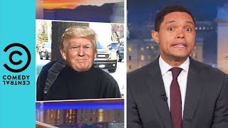 Donald Trump Allegedly Forged His Own Doctor's Note | The Daily Show With Trevor Noah
