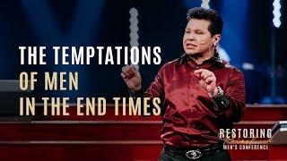 The Temptations of Men in the End Time - Men's Conference 2018 | Guillermo Maldonado