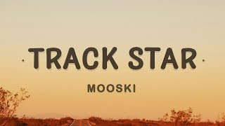 Mooski - Track Star (TikTok Song) (Lyrics)