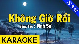 Karaoke Không Giờ Rồi Tone Nam Nhạc Sống - Beat Chuẩn