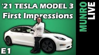 2021 Tesla Model 3: E1 - First Impressions