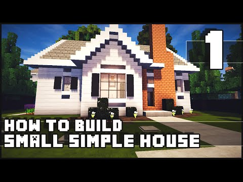 minecraft house how to build simple small house part 1