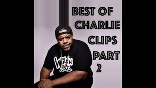 BEST OF CHARLIE CLIPS (URL) PART 2