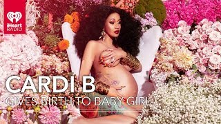 Cardi B Gives Birth To New Baby Girl!