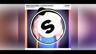 Wild Culture vs. Qveen Herby - Love Myself (Shitty Remix)
