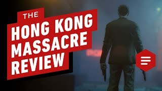 The Hong Kong Massacre Review