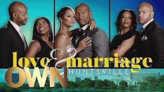 Introducing 'Love & Marriage: Huntsville'   Love and Marriage: Huntsville   Oprah Winfrey Network