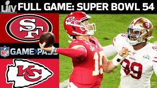 Super Bowl 54 FULL Game: Kansas City Chiefs vs. San Francisco 49ers