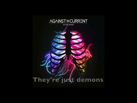 Demons Against the Current Lyrics