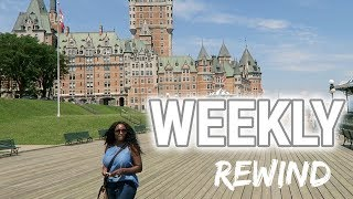 WEEKLY REWIND VLOG‼️EP12 | HURT BY YOUR EX | MONTREAL | QUEBEC CITY VACAY