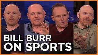 Bill Burr's Sports Rants
