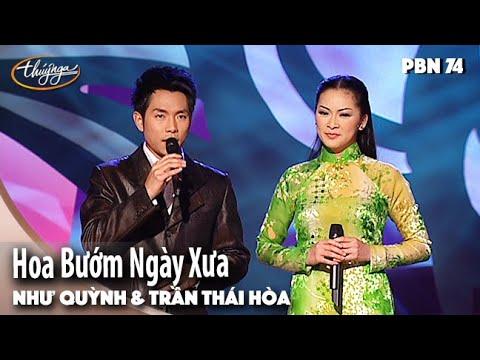 PBN 74 | Như Quỳnh & Trần Thái Hòa - Hoa Bướm Ngày Xưa