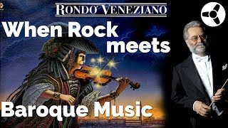 Rondò Veneziano:  When Rock meets Baroque Music