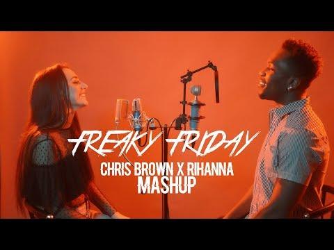 Lil Dicky - Freaky Friday | Rihanna x Chris Brown Mashup (Desmond Dennis & Calista Quinn)